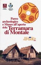 Guida al Parco archeologico e Museo all'aperto della terramare di Montale